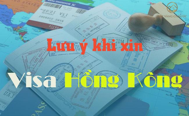 Những Yêu Cầu Về Hồ Sơ Khi Xin Visa Hồng Kông