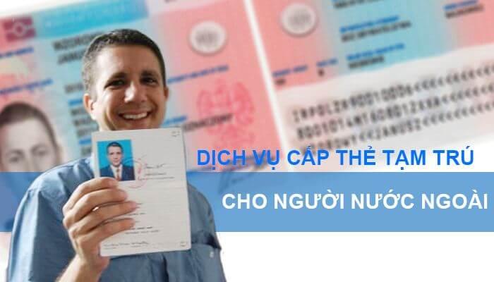 Hồ sơ làm Thẻ tạm trú tại Đà Nẵng bao gồm những gì? - Dịch vụ làm Visa uy  tín tại Đà Nẵng - Vina Visa